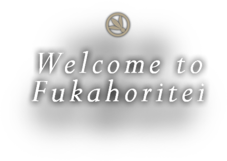 Welcome to Fukahoritei